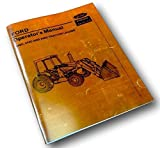 Ford 345C 445C 545C Tractor Loader Operators Owners Manual