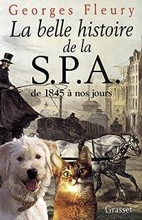 La belle histoire de la SPA : de 1845 à nos jours, Fleury, Georges