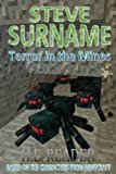 Steve Surname: Terror In The Mines: Non illustrated edition (The Steve Surname Adventures) (Volume 2)