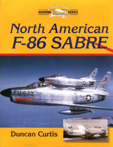 North American F-86 Sabre (Crowood Aviation Series) for sale  Delivered anywhere in USA