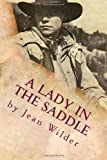 A Lady in the Saddle, Jean Wilder, 1466242108