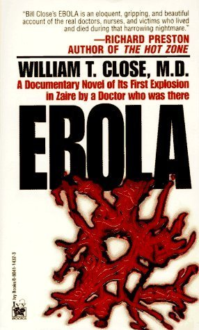 Ebola by Close, Dr. William (1995) Mass Market Paperback
