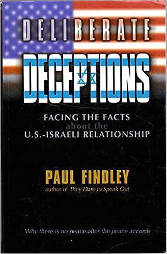 "Resultado de imagem para ""Deliberate Deceptions: Facing the Facts About the U.S. Israeli Relationship"""