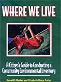 Where We Live, Donald F. Harker and Elizabeth U. Natter, 1559633778