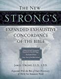 Best Bible Dictionaries - The New Strong's Expanded Exhaustive Concordance of the Review