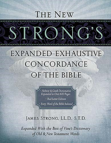 anded Exhaustive Concordance of the Bible ()