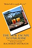 The NEW Escape To Paradise: Our Experience Living & Retiring In Panama
