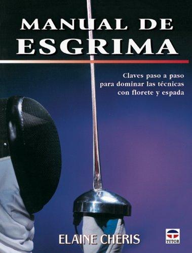 Descargar Libro Manual De Esgrima Elaine Cheris