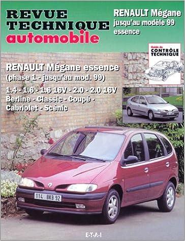 En ligne téléchargement Renault Mégane essence : Mégane, Mégane classic, Mégane coupé, Mégane Scéni epub, pdf