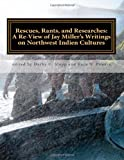 Rescues, Rants, and Researches, Jay Miller, 1491045159