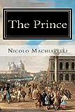 The Prince, Nicolo MacHiavelli, 1494736446