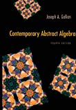 Contemporary Abstract Algebra, Gallian, Joseph A., 0395861799