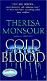 Cold Blood, Theresa Monsour, 0515138630