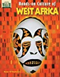 Hands-On Culture of West Africa, Kate O'Halloran, 0825130875