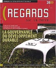 L'annuel du développement durable : regards sur la Terre : La gouvernance du développement durable par Laurence Tubiana