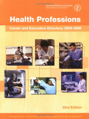 Health Professions Career & Education Directory 2005-2006 (Health Care Career Directory)