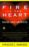 Fire in the Heart, Kyriacos C. Markides, 0140192859
