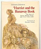 Harriet and the runaway book: The story of Harriet Beecher Stowe and Uncle Tom's cabin