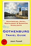 Gothenburg Travel Guide: Sightseeing, Hotel, Restaurant & Shopping Highlights