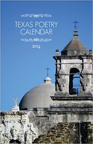 Texas Poetry Calendar 2014 Spiral-bound – July 1, 2013