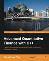 Advanced Quantitative Finance with C++ Front Cover