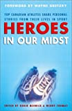 Heroes in Our Midst, , 0771056826