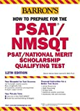 How to Prepare for the PSAT/NMSQT, Sharon Green and Ira K. Wolf, 0764126490