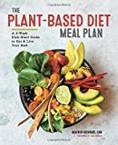 capa de The Plant-Based Diet Meal Plan: A 3-Week Kickstart Guide to Eat & Live Your Best