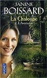 La Chaloupe, Tome 2 : L'Aventurine par Boissard