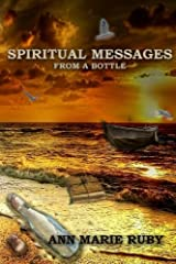 Spiritual Messages: From A Bottle Paperback