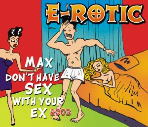 Erotic max dont have sex with your ex