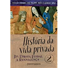História da Vida Privada - Volume 2