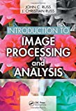 Introduction to Image Processing and Analysis [With CDROM]