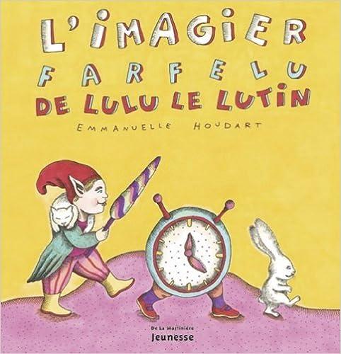 Livres gratuits L'Imagier farfelu de Lulu le lutin pdf