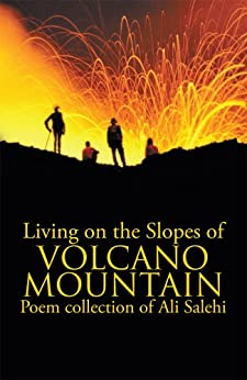Living on the Slopes of Volcano Mountain by [Salehi, Ali]