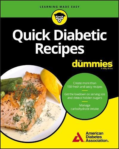 Quick Diabetic Recipes For Dummies (For Dummies (Cooking)) by American Diabetes Association