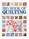 Big Book of Quilting: Hundreds of Tips, Tricks & Techniques