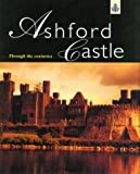Ashford Castle: Through the Centuries