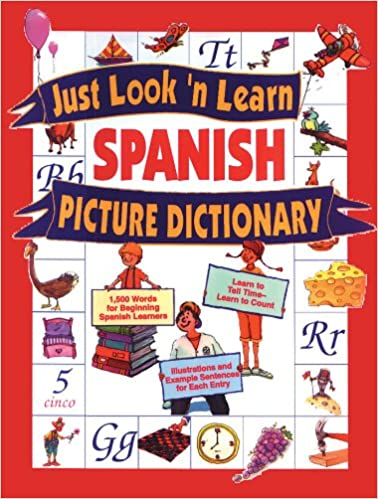 Just Look'N Learn Spanish Picture Dictionary (Just Look'N Learn