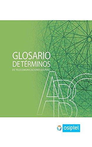 Descargar Libro Glosario De Términos De Telecomunicaciones En Perú De Osiptel Organismo Supervisor Desconocido