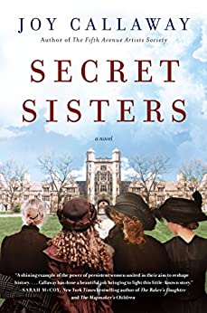 Secret Sisters: A Novel by [Callaway, Joy]