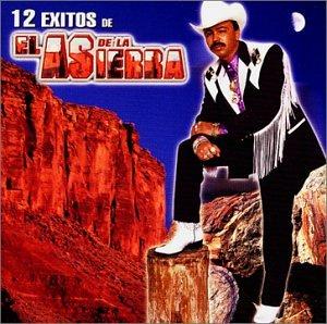 12 Exitos De El As De La Sierra (El As Exitos Sierra La De)