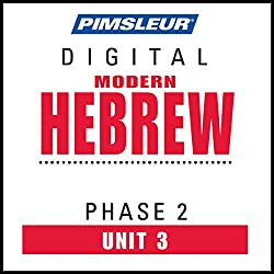 Hebrew Phase 2, Unit 03