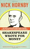 Shakespeare Wrote for Money, Nick Hornby, 1934781290