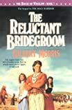 The Reluctant Bridegroom (House of Winslow)