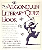 img - for The Algonquin Literary Quiz Book book / textbook / text book