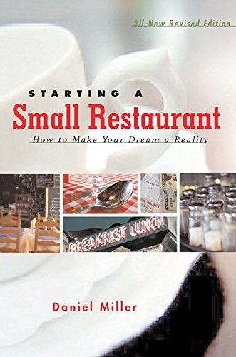 Starting a Small Restaurant - Revised Edition: How to Make Your Dream a Reality pdf epub