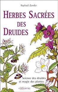 Herbes sacrées des druides par Raphaël Zander