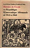 img - for Histoire de l' cole en r publique d mocratique allemande de 1945   1968 book / textbook / text book