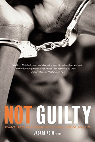 Download Not Guilty: Twelve Black Men Speak Out on Law, Justice, and Life pdf epub